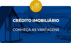 Conheças as vantagens do crédito imobiliário